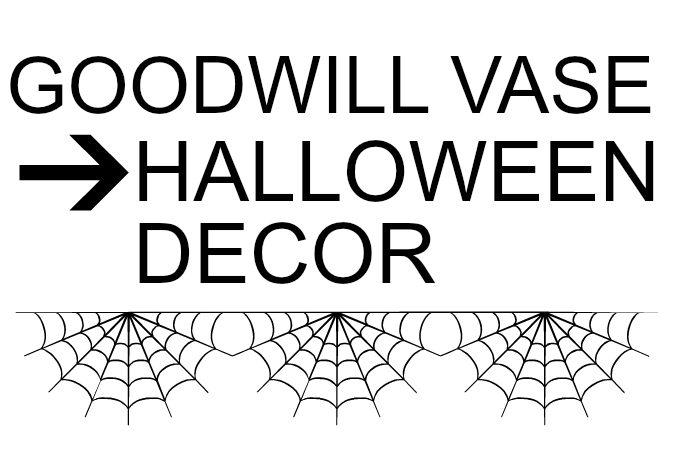 Rummage Sale Vase to Halloween Decor