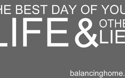The Best Day of Your Life & Other Lies