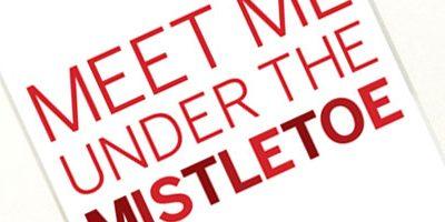 Meet Me Under the Mistletoe Printable & The Holiday Spirit