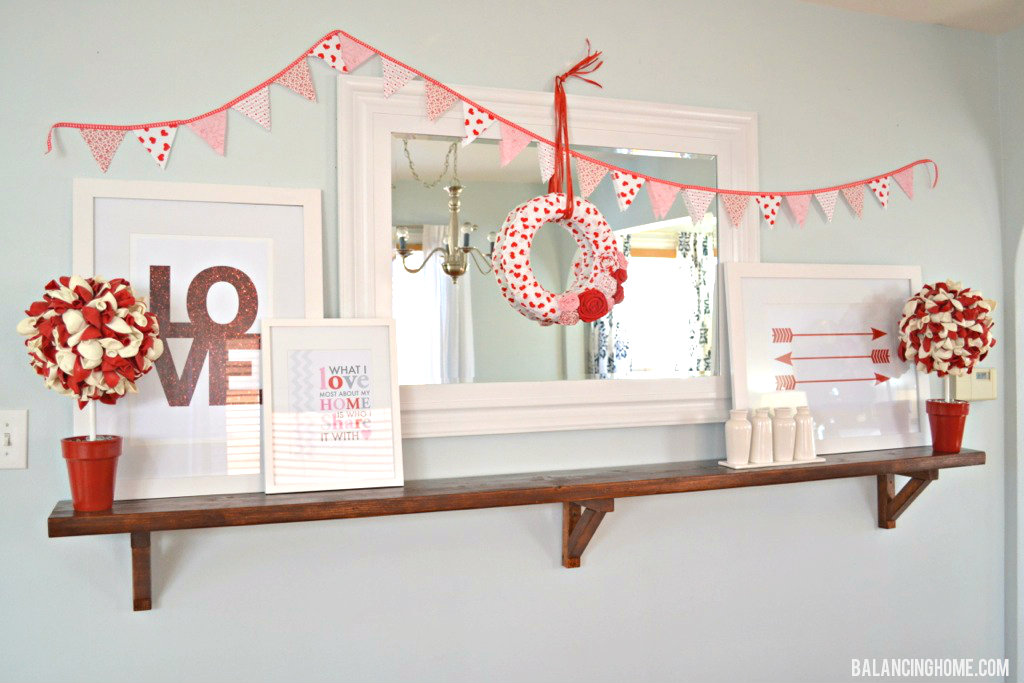Valentine Mantle Shelf With Printables Diy Projects Wreath Balloon Topiary Fabric Bunting Balancing Home