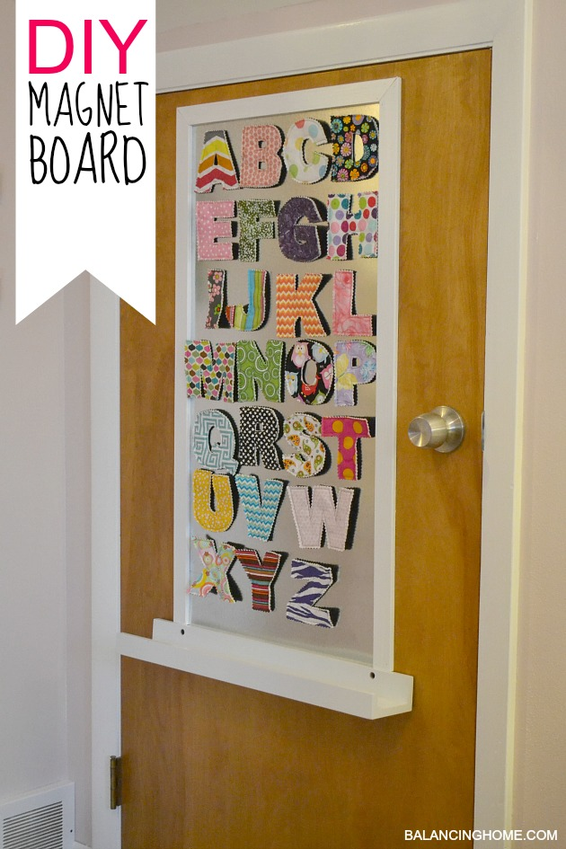 DIY Magnet Board in kids room with fabric magnetic letters.