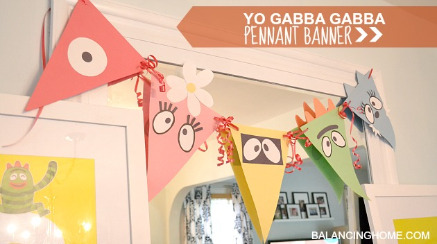 simple and affordable Yo Gabba Gabba Birthday decorations using