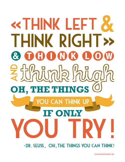 Back to School  Dr. Seuss Quote Printable   Balancing Home
