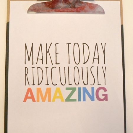 MAKE-TODAY-RIDICULOUSLY-AMAZING-PRINTABLE