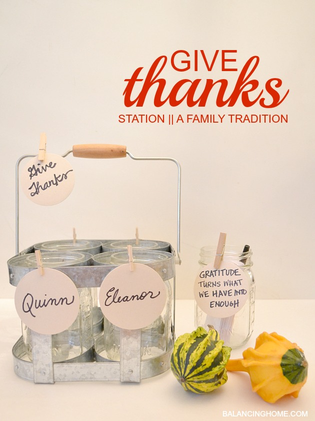 My FAVORITE family tradition. Super simple, super cheap and so purposeful. A give thanks station!