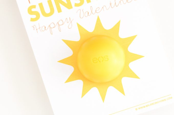 You Are My Sunshine EOS Printable Valentine