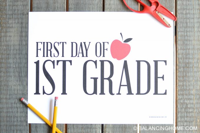 photo relating to First Day of 1st Grade Printable named Initial Working day of College Signal Printable - Balancing Dwelling