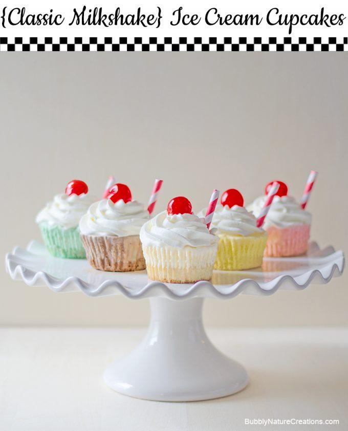 Classic-Milkshake-Ice-Cream-Cupcakes-1