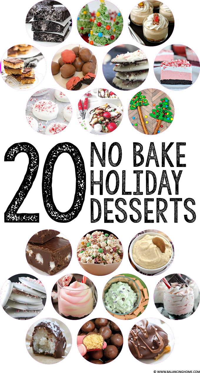 NO BAKE Holiday Desserts - Balancing Home