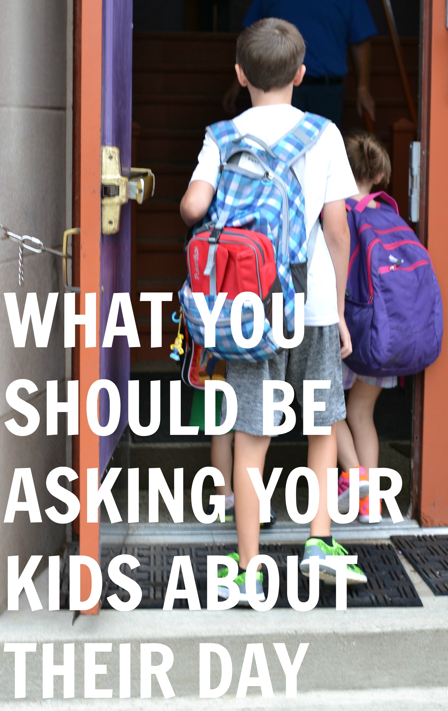 what-you-should-be-asking-your-kids-about-their-day