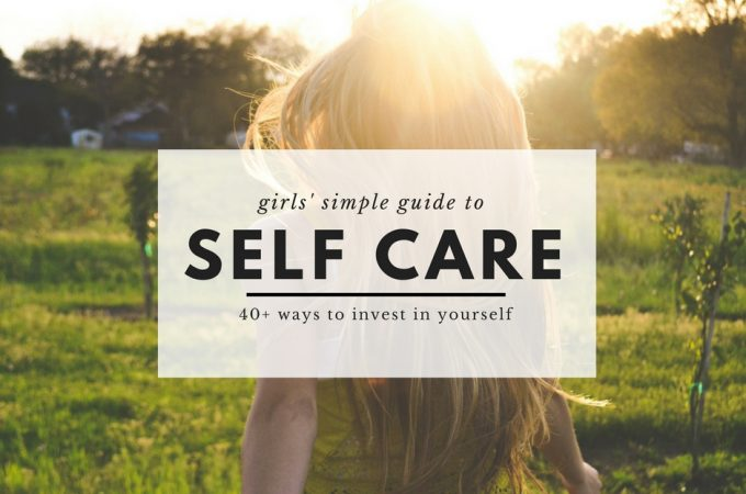 A Girls' Simple Guide to Self-Care