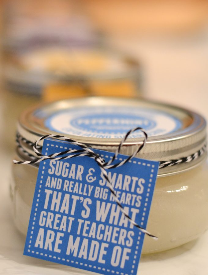 Sugar Scrub Recipes, Printable Labels & Teacher Gift Tags