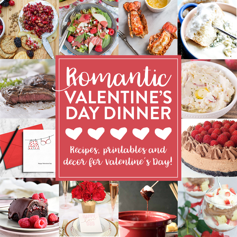 Romantic Valentine's Day In - Appetizer, dinner, printables